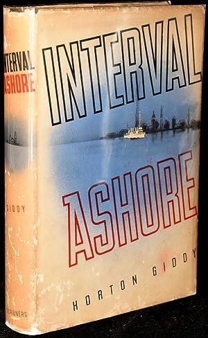INTERVAL ASHORE: A Novel: Giddy, Horton