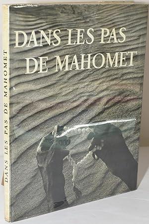 DANS LES PAS DE MAHOMET: Blachere, Regis