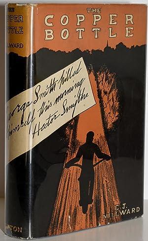 THE COPPER BOTTLE: E. J. Millward