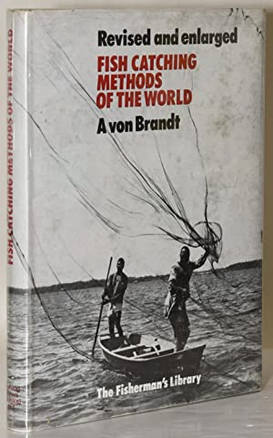 FISH CATCHING METHODS OF THE WORLD (Revised: von Brandt, Andres