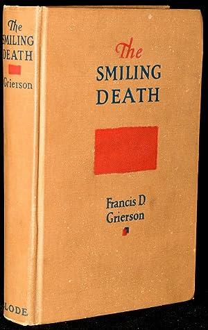 THE SMILINIG DEATH: Grierson, Francis D.