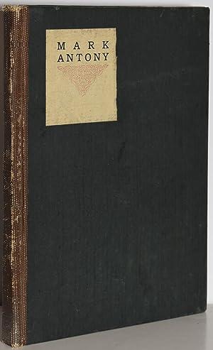LITTLE JOURNEYS TO THE HOMES OF EMINENT ORATORS: ANTONY: Hubbard, Elbert