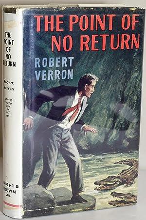 THE POINT OF NO RETURN: Verron, Robert