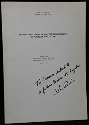 LEGATUS, THE LAWYERS AND THE TERMINOLOGY OF POWER IN ROMAN LAW: Perrin, John W. (Univ. Of Oregon)
