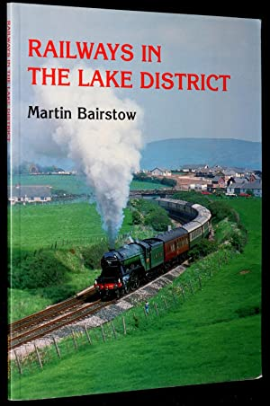 Railways in the Lake District: Bairstow, Martin