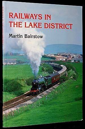 Railways in the Lake District: Bairstow, Martin