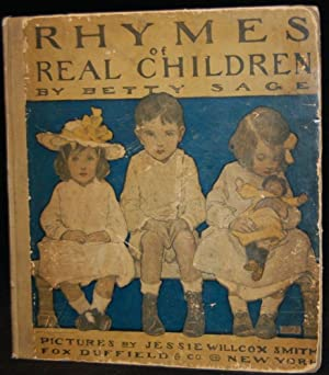RHYMES OF REAL CHILDREN: Betty Sage; Illustrated