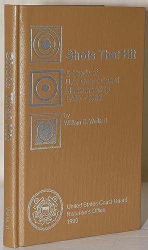 SHOTS THAT HIT: A Study of U.S.: Wells, II, William