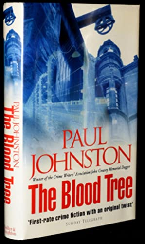 Blood Tree [Signed; First UK Edition]: Johnston, Paul