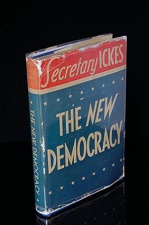 THE NEW DEMOCRACY: Ickes, Harold (Secretary of the Interior)
