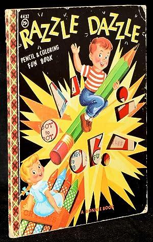 RAZZLE DAZZLE: Pencil & Coloring Fun Book