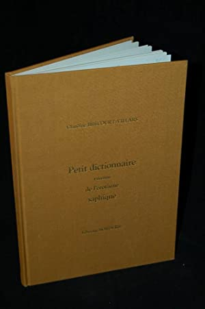 PETIT GLOSSAIRE (Dictionnaire) RAISONNE DE L';EROTISME SAPHIQUE 1880-1930: Claudine ...