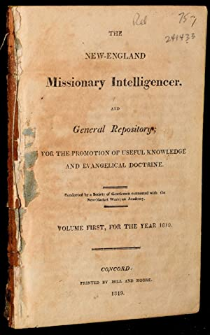 THE NEW ENGLAND MISSIONARY INTELLIGENCER, AND GENERAL REPOSITORY; FOR THE PROMOTION OF USEFUL ...