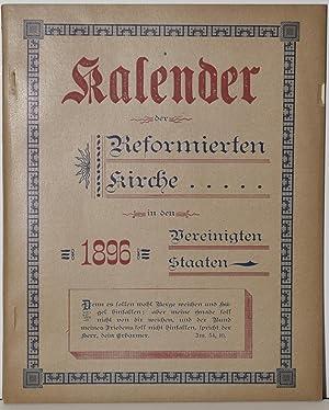 KALENDER DER REFORMIERTEN KIRCHE IN DEN VEREINIGTEN STAATEN. 1896
