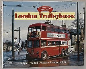LONDON TROLLEYBUSES: Glyn Kraemer-Johnson & John Bishop