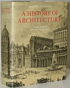 SIR BANISTER FLETCHER'S A HISTORY OF ARCHITECTURE: Banister Fletcher |