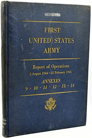 FIRST UNITED STATES ARMY-REPORT OF OPERATIONS 23: First United States