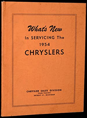 WHAT'S NEW IN SERVICING THE 1954 CHRYSLERS: Chrysler Corporation