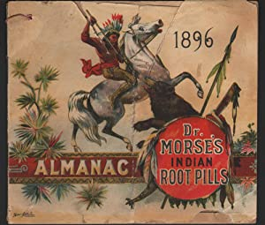 ALMANAC: Dr. Morse's Indian Root Pills 1896: W. H. Comstock