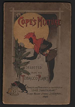 COPE'S MIXTURE: Selected from His Tobacco Plant: Cope