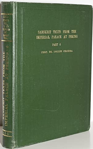 Sanskrit texts from the Imperial Palace at: Chandra, Lokesh; Dr.