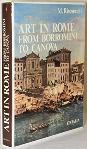 art in rome from neo classicism to romanticism art in rome from borromini to canova