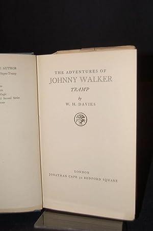 THE ADVENTURES OF JOHNNY WALKER, TRAMP: W. H. Davies