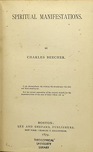 SPIRITUAL MANIFESTATIONS: Charles Beecher