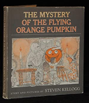 THE MYSTERY OF THE FLYING ORANGE PUMPKIN: Steven Kellogg