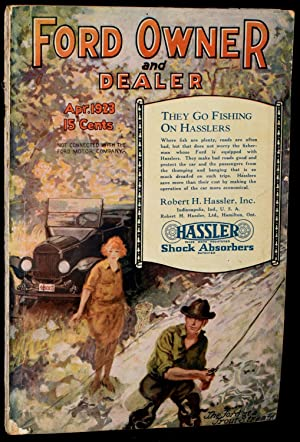 FORD OWNER AND DEALER April, 1923 Vol. 19, No. 1: H. A. Apple (publisher and editor)