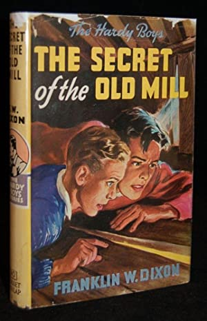 HARDY BOYS MYSTERY STORIES: THE SECRET OF THE OLD MILL: Franklin W. Dixon [Leslie McFarlane]; ...