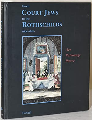 FROM COURT JEWS TO THE ROTHSCHILDS: ART: N. Y.) Jewish