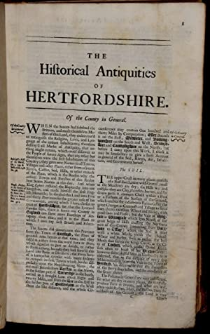 The Historical Antiquities of Hertfordshire with the Original of Counties, Hundreds or Wapentakes, ...