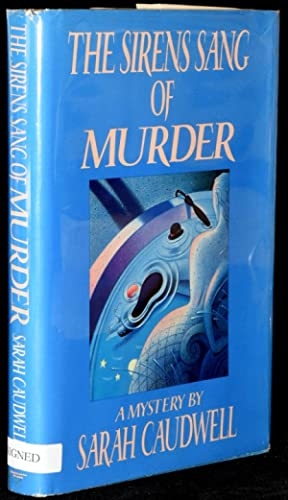 THE SIRENS SANG OF MURDER (Presentation Copy): Caudwell, Sarah