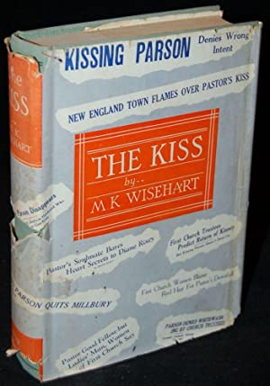 THE KISS: M. K. Wisehart (author)