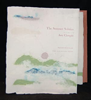 THE SUMMER SOLSTICE: Amy Clampitt; Illustrated by Marsha Eva Gold