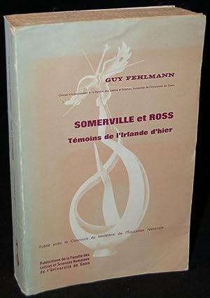 SOMERVILLE ET ROSSE: TEMOINS DE L';IRLANDE D';HIER: Guy Fehlmann (author)