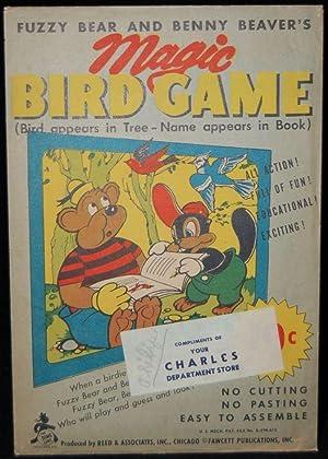 FUZZY BEAR AND BENNY BEAVER';S MAGIC BIRD GAME: Reed & Associates]