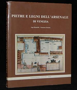 PIETRE E LEGNI DELL';ARSENALE DI VENEZIA: Ugo Pizzarello; Vincenzo Fontana