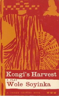 Kongi's harvet: Soyinka, Wole