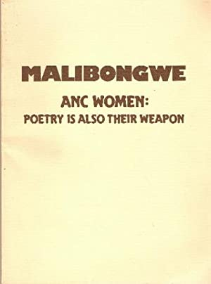 Malibongwe: ANC women: poetry is also their: Molefe, Sono, editor