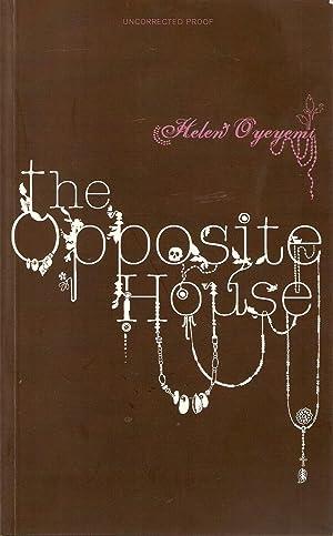 The Opposite House: Oyeyemi, Helen