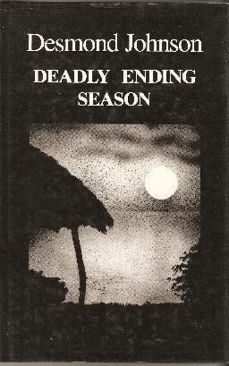 Deadly ending season.: Johnson, Desmond: