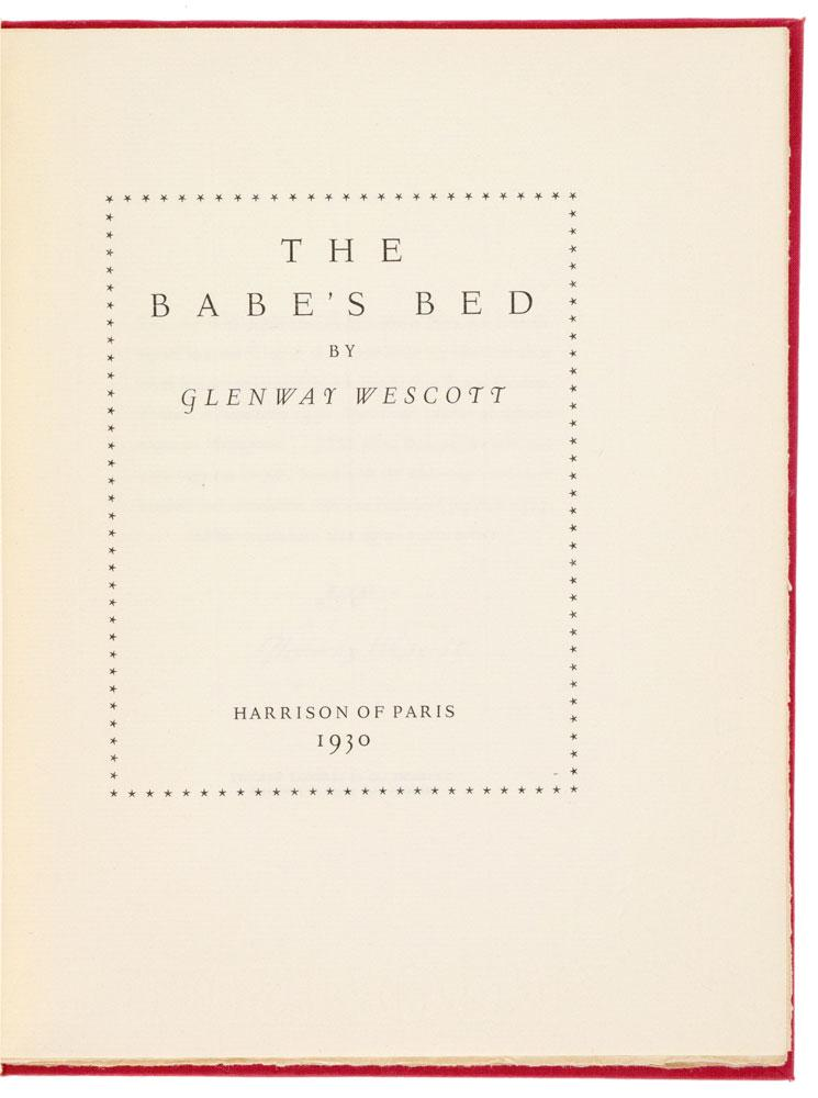The Babe's Bed. (Harrison of Paris.) WESCOTT (Glenway)