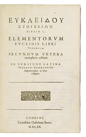 Elements. Book 1-6. Latin and Greek] Eukleidou: Euclid.