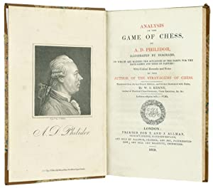 Analysis of the Game of Chess .: Chess.) PHILIDOR (François