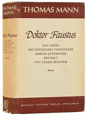 Doktor Faustus. Das Leben des deutschen Tonsetzers: Mann (Thomas)