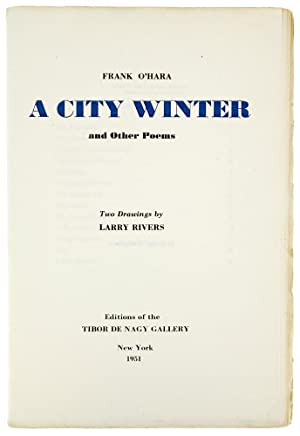 A City Winter and Other Poems.: O'Hara (Frank)
