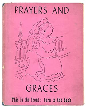 Prayers and Graces. A Little Book of Extraordinary Piety.