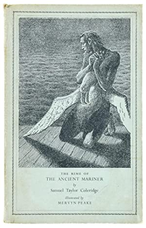 The Rime of the Ancient Mariner. Illustrated by Mervyn Peake.